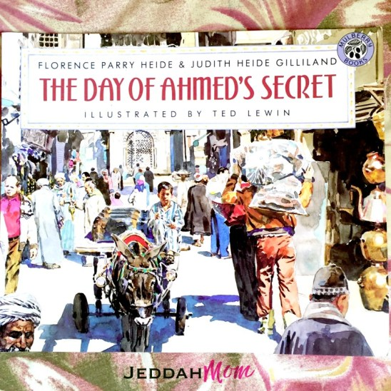 The Day of Ahmed's Secret - Book Review JeddahMom