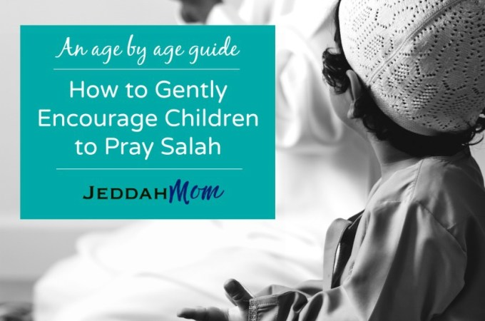 How to Gently Encourage Children to Pray Salah + Giveaway