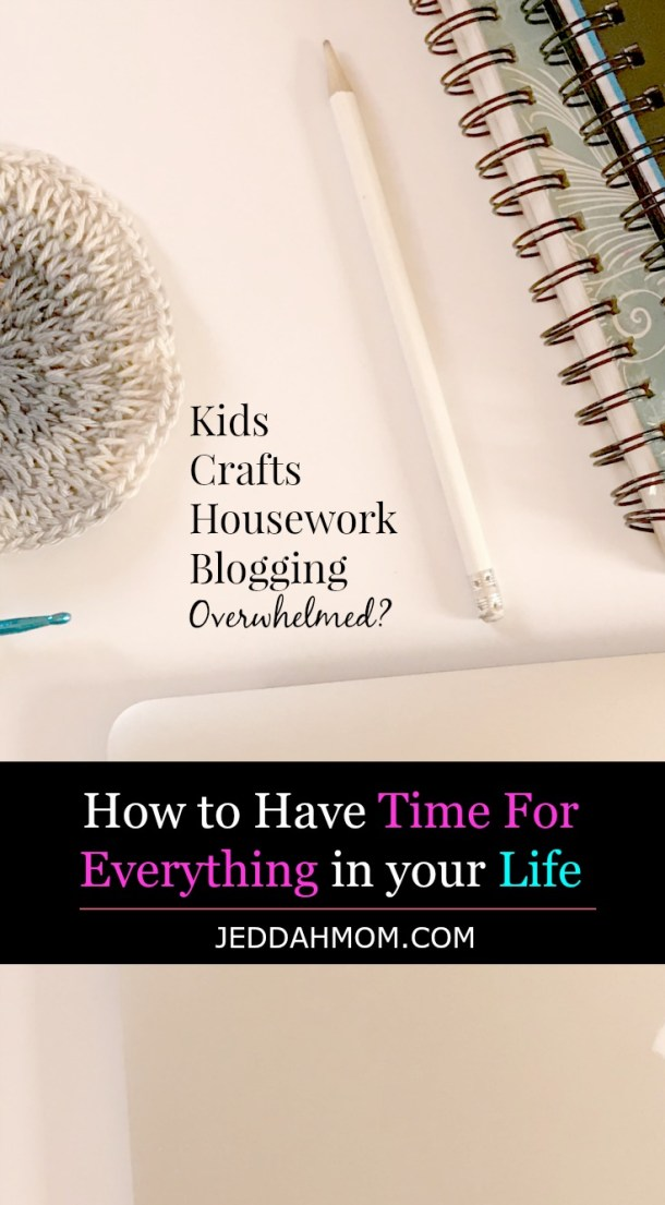 HOw to time to do everything in your life JeddahMom