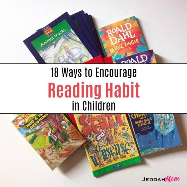 18 Ways to Encourage Reading Habit in Children JeddahMom