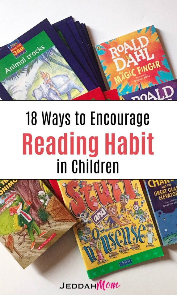 18 Ways to Encourage Reading Habit in Children motivate your child to read