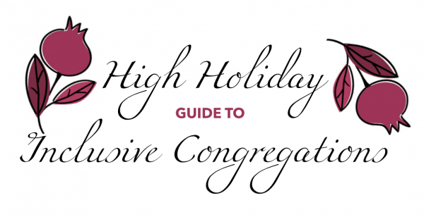 High Holiday Inclusion Guide
