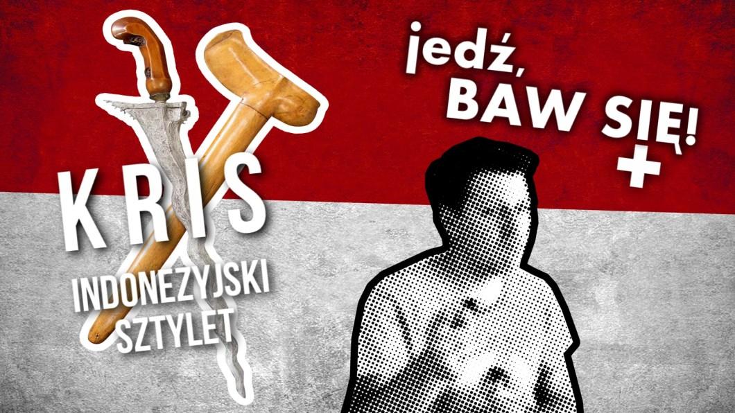 jedź, BAW SIĘ!+ odc. 23 - Indonezyjski sztylet: kris