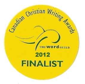 Canadian Christian Writing Award 2012 Finalist