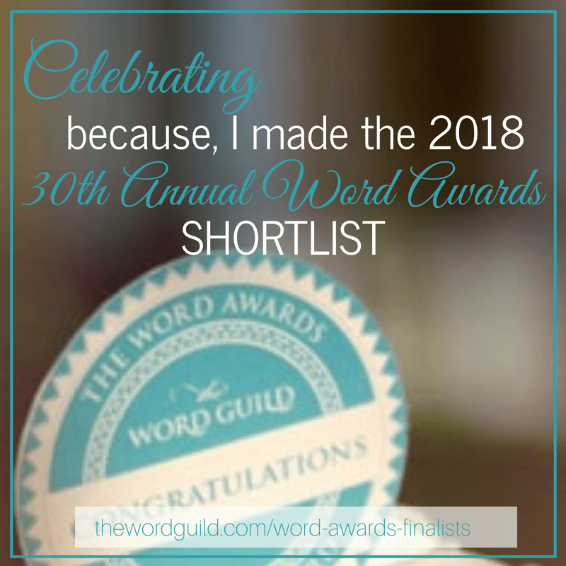 I made the 2018 Word Guild Awards Shortlist