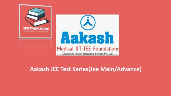 PDF]DOWNLOAD JEE Main/adv Test Series by Aakash | JEEMAIN GURU