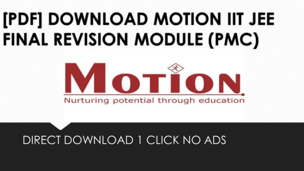 PDF]DOWNLOAD MOTION IIT JEE FINAL REVISION MODULE (PMC)