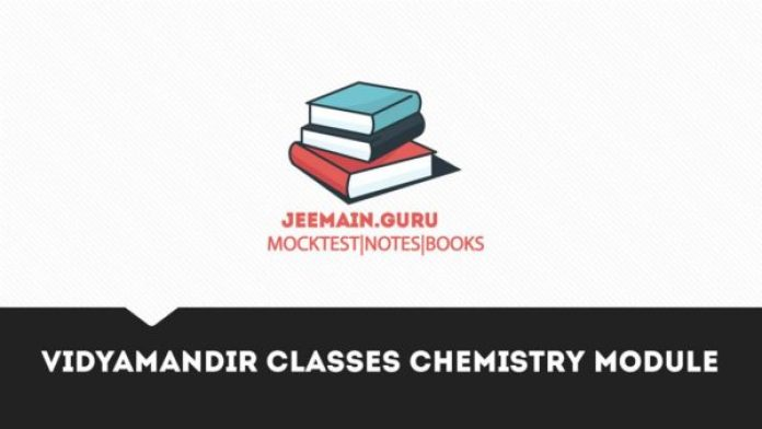 Vidyamandir Classes Chemistry Module