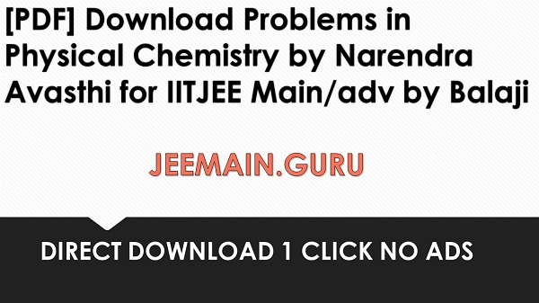 PDF] DOWNLOAD PROBLEMS IN PHYSICAL CHEMISTRY FOR IIT JEE