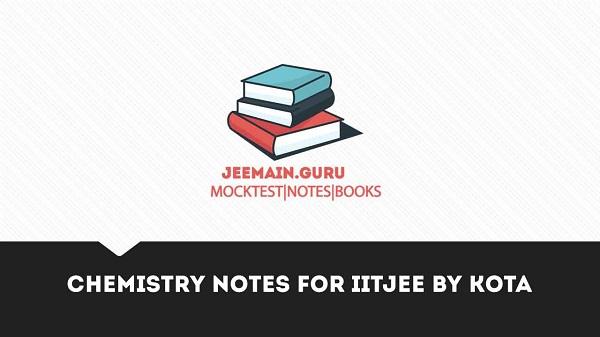 kota chemistry notes