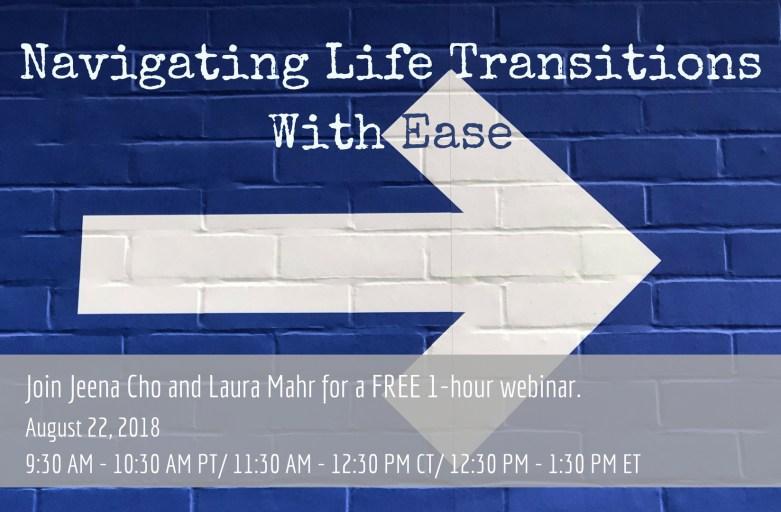 [Bonus Episode] Navigating Life Transitions With Ease