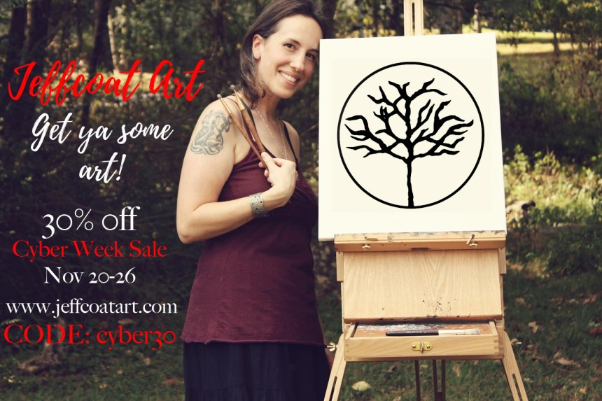 Cyber Week Sale at Jeffcoat Art from November 20th to 26th. Use code cyber30.
