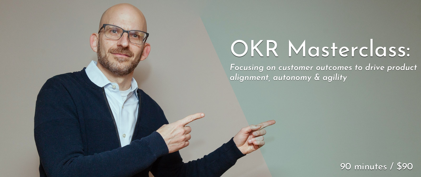 Jeff Gothelf pointing towards the OKR Masterclass title