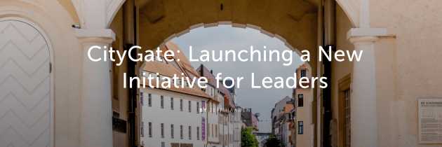 CityGate: Launching a New Initiative for Leaders