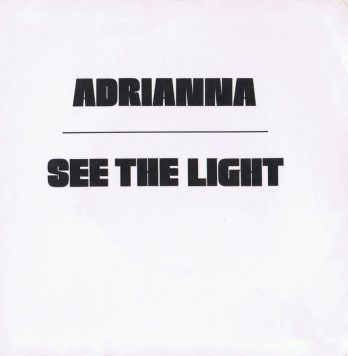Adrianna/See The Light - inside cover