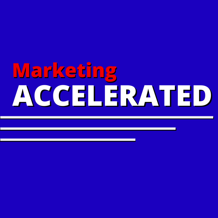 Marketing Accelerated Course