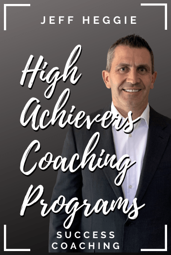 Jeff Heggie's High Achievers success coaching programs