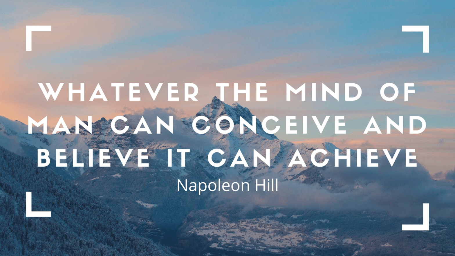 Whatever the mind can conceive and believe it can achieve quote napoleon hill
