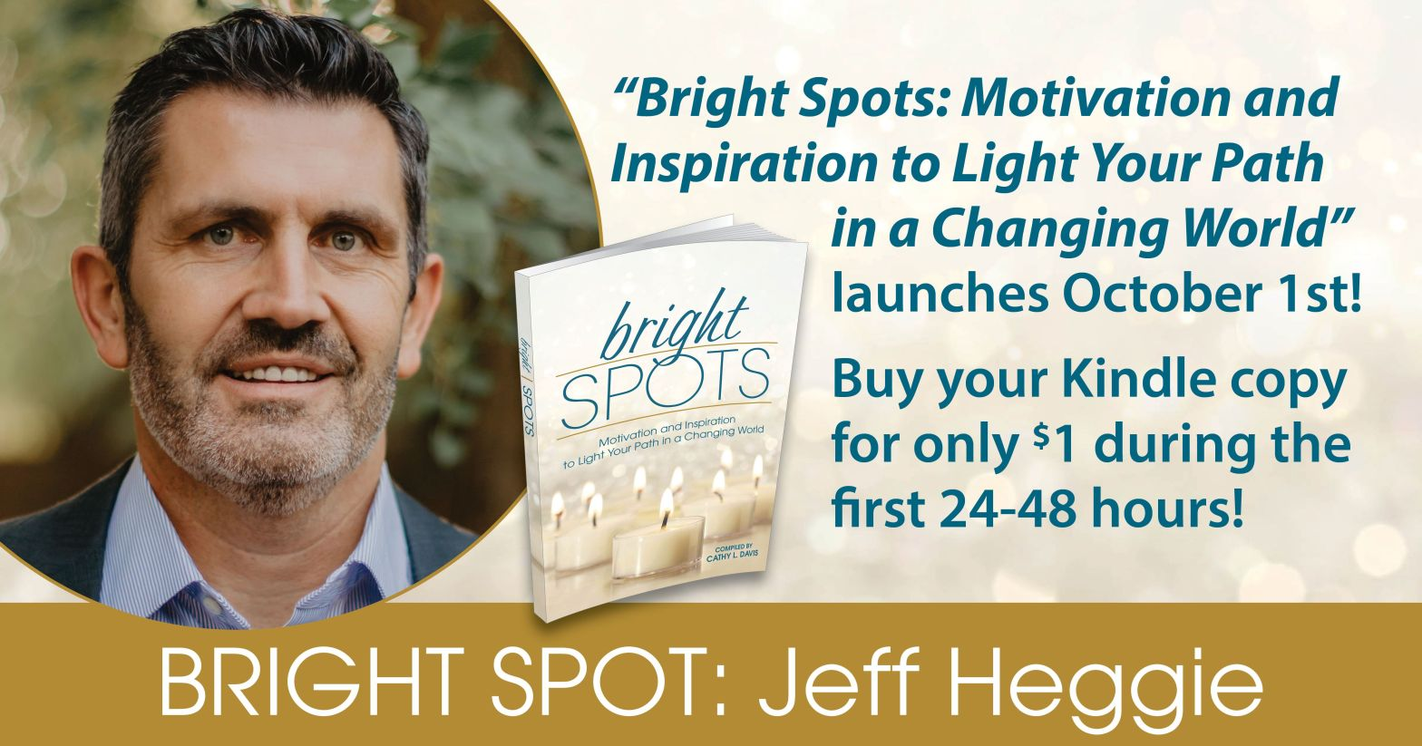 Jeff Heggie Bright Spot Book