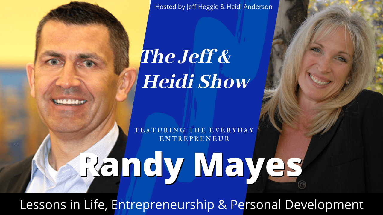 The Jeff & Heidi Show with Randy Mayes