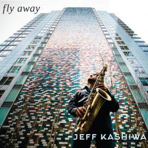 JeffKashiwa-FlyAway-rlow.res