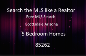 5 Bedroom Homes 85262 Scottsdale Arizona
