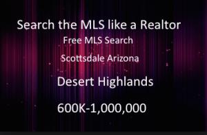 desert highlands homes scottsdale arizona,desert highlands realtor homes scottsdale arizona