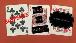 "Photo of three playing cards and the words ""suspense,"" ""bag of money,"" and ""border crossing."""