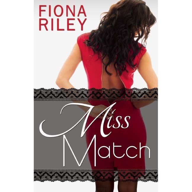Cover of MISS MATCH by Fiona Riley
