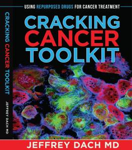 Cracking Cancer Toolkit Jeffrey Dach MD