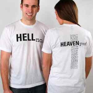 Heaven Yes TShirt