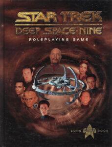 Star Trek: Deep Space Nine Roleplaying Game Core Game Book