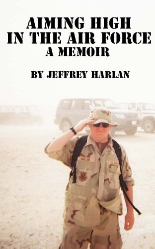 Aiming High in the Air Force: A Memoir