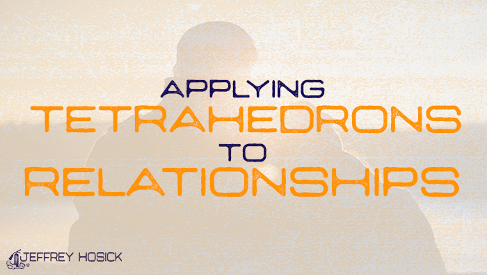 Applying Tetrahedrons to Relationships