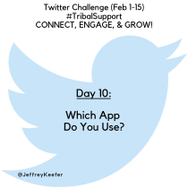 Twitter Challenge: Day 10 – Which App Do You Use?