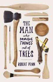 the man who made things from trees book