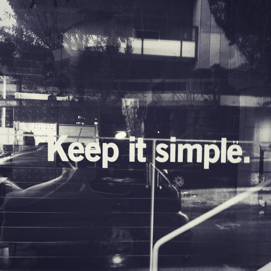 Keep it simple - Jehn Glynn
