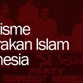 Komunisme dan Gerakan Islam di Indonesia (1915 - 1927)