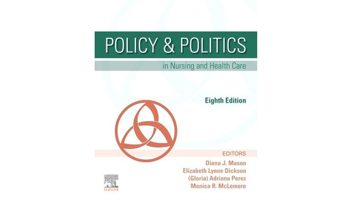 Policy & Politics in Nursing and Health Care 8th edition, pdf, ebook and download by Diana J. Mason