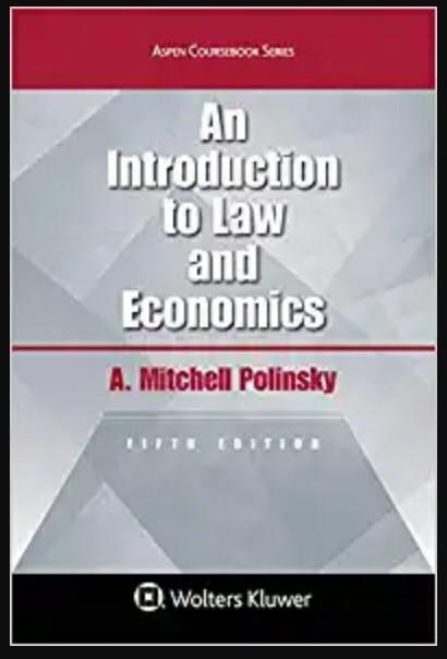 Image of An Introduction To Law and Economics (Aspen Coursebook) 5th Edition by A. Mitchell Polinsky