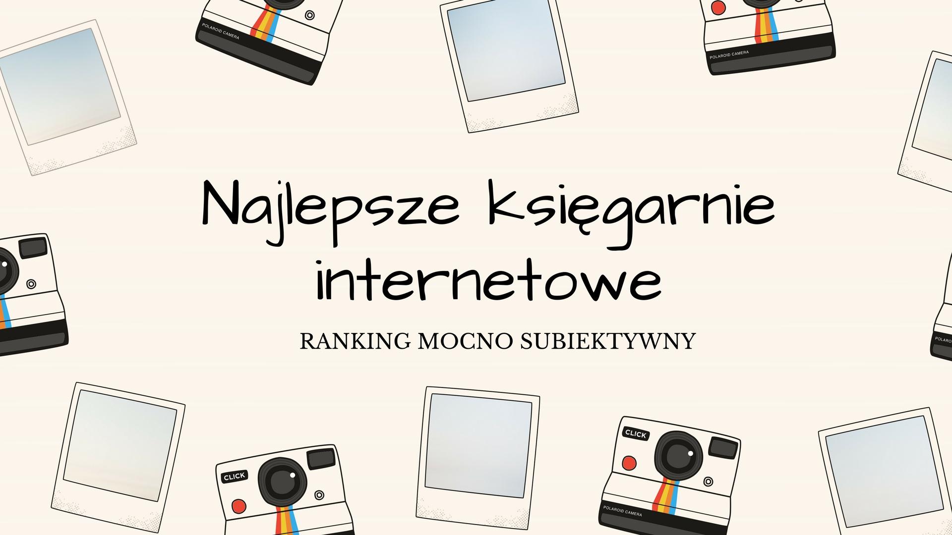 Najlepsze księgarnie internetowe. Ranking mocno subiektywny