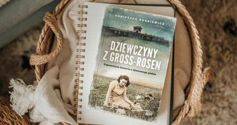 Dziewczyny z Gross-Rosen – Agnieszka Dobkiewicz