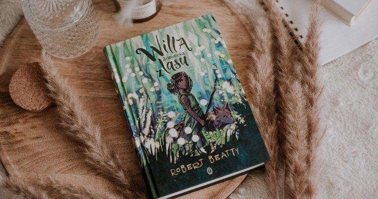 Willa, dziewczyna z lasu – Robert Beatty