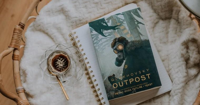 Outpost – Dmitry Glukhovsky