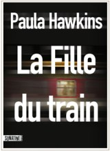 https://jelisetjeraconte.wordpress.com/2016/09/14/228-la-fille-du-train-the-girl-on-the-train-paula-hawkins/