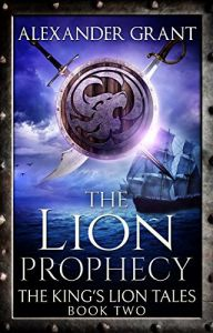 the lion phrophecy by alexander grant