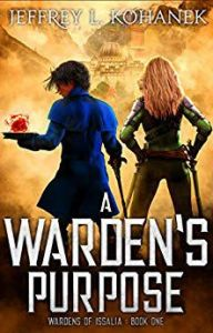 a warden's purpose by jeffrey L kohanek