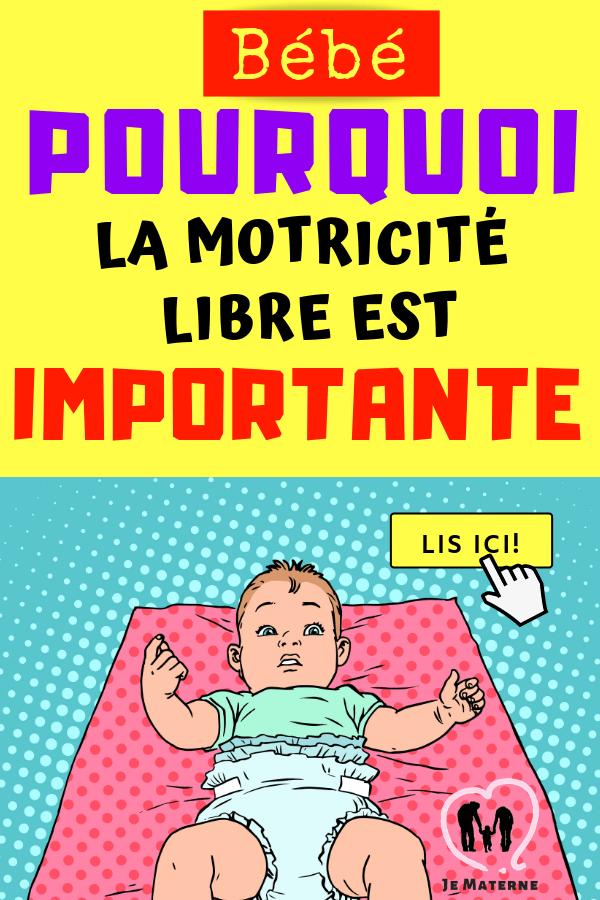 Pourquoi la motricité libre est importante pour ton enfant