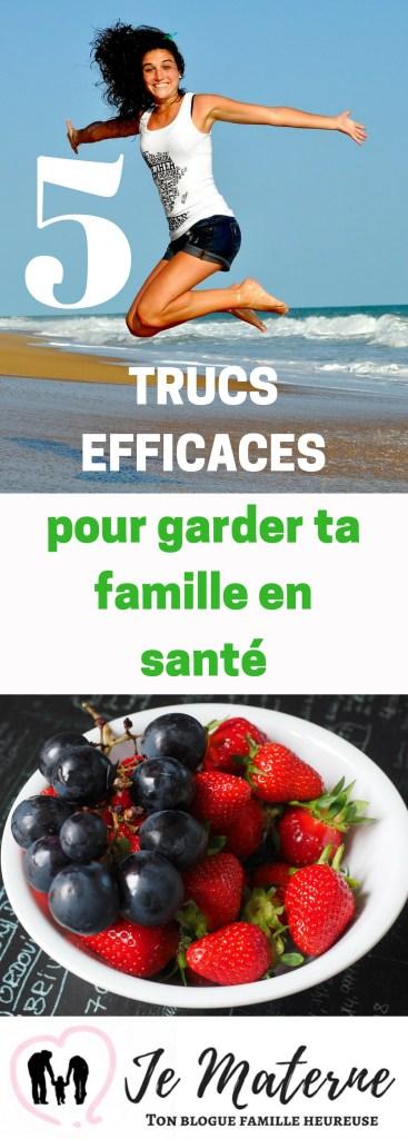 5 trucs efficaces pour garder ta famille en santé