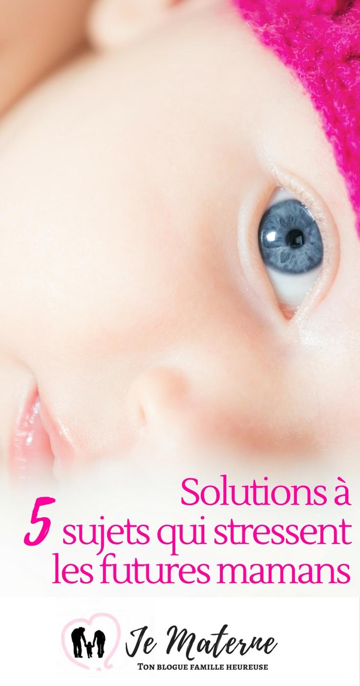Solutions brillantes à 5 sujets qui stressent les futures mamans